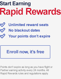 Start Earning Rapid Rewards. Unlimited reward seats. No blackout dates. Your points don't expire. Enroll now, it's free.  Benefits apply to points transactions. Points don't expire as long as you have flight or Partner earning activity every 24 months. All Rapid Rewards Rules and Regulations apply.