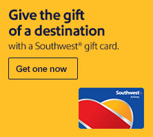 Give the gift of a destination with a Southwest® gift card. Get one now