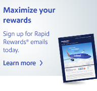Subscribe to Rapid Rewards® email communications.